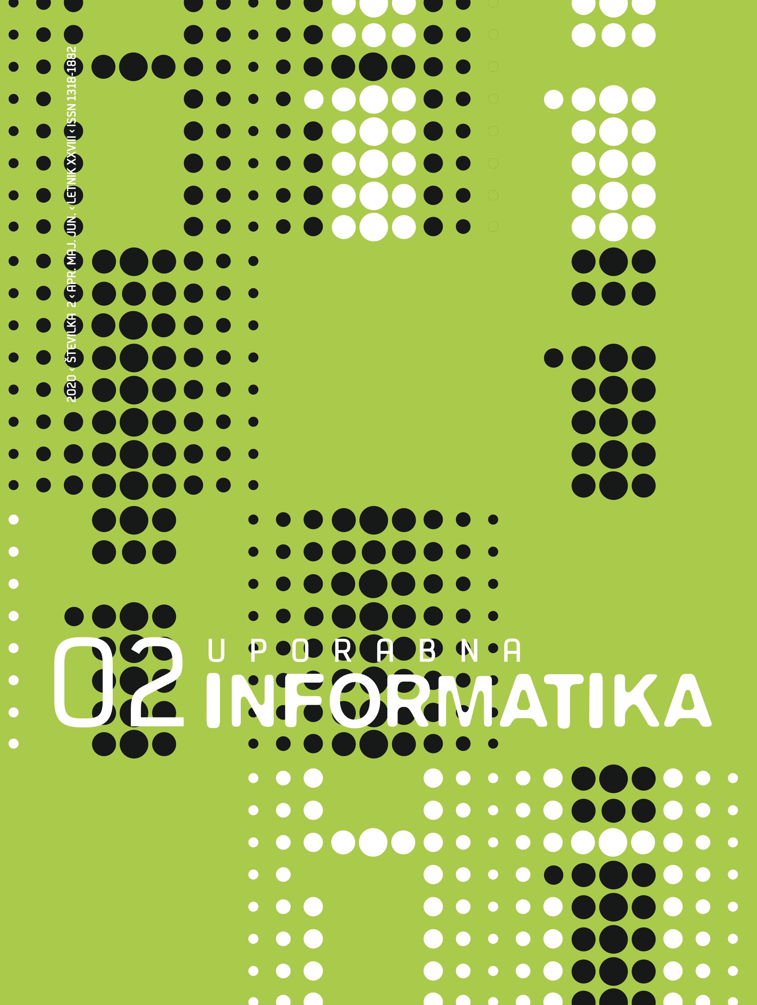 Poglej Letn. 28 Št. 2 (2020): Uporabna informatika