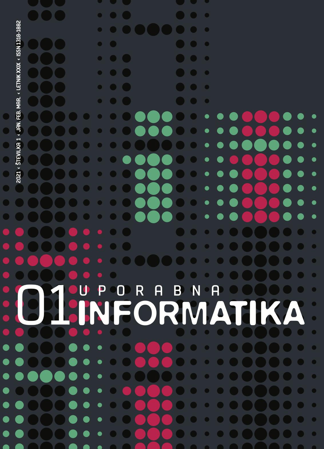 Poglej Letn. 29 Št. 1 (2021): Uporabna informatika