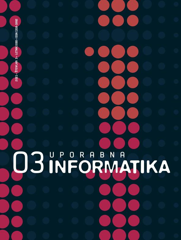 Poglej Letn. 29 Št. 3 (2021): Uporabna informatika