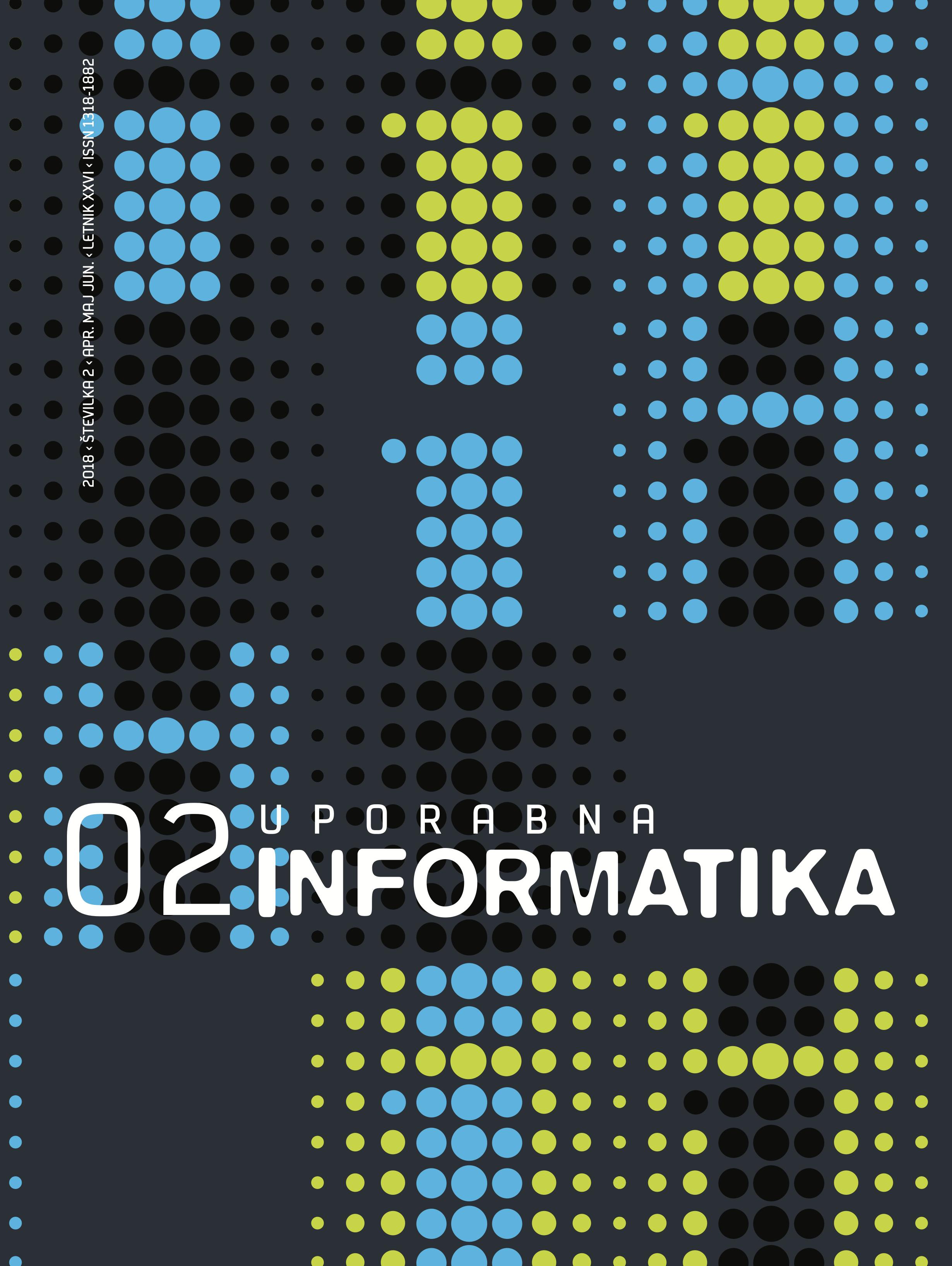 Poglej Letn. 26 Št. 2 (2018): Uporabna informatika