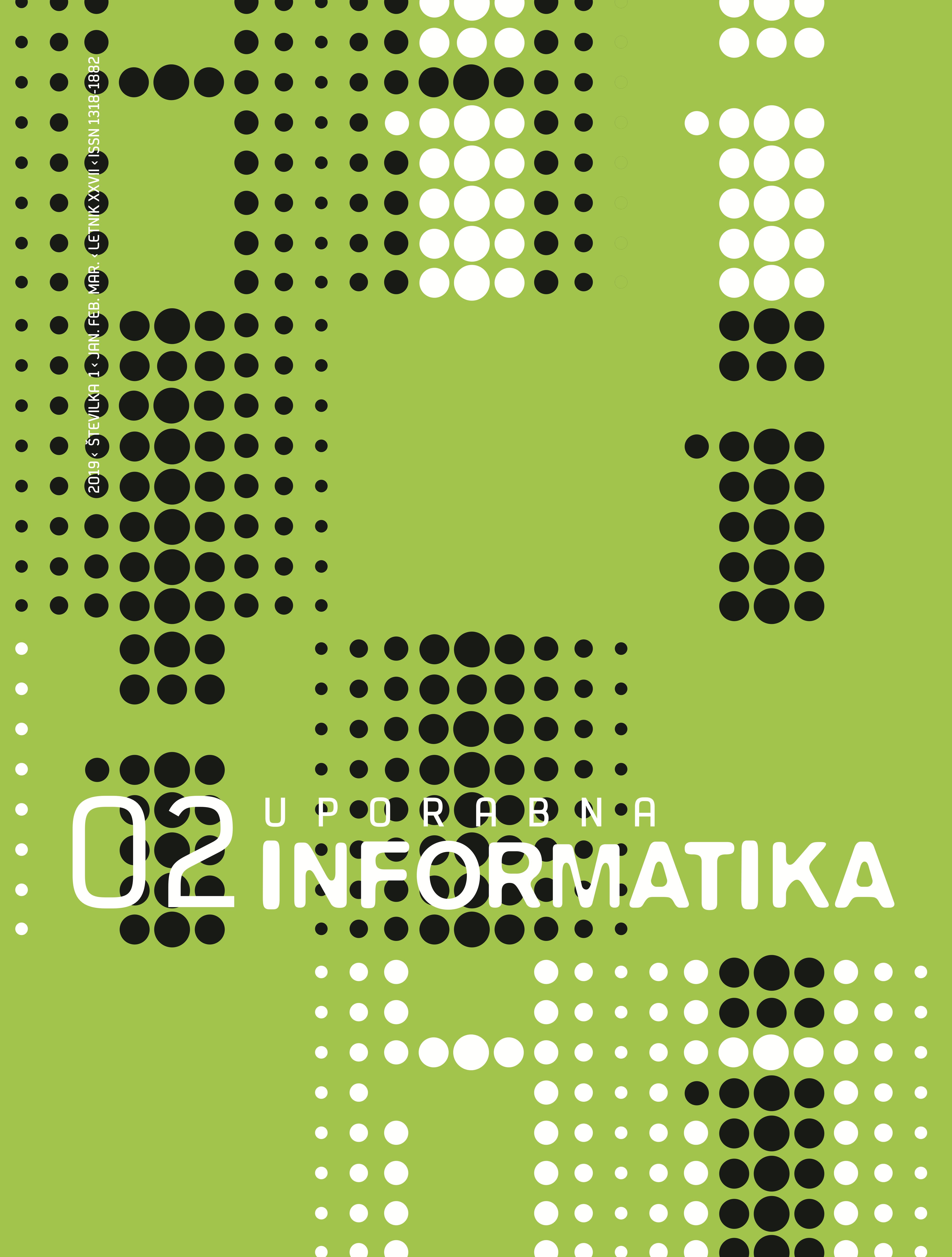 Poglej Letn. 27 Št. 2 (2019): Uporabna informatika